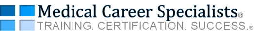 Medical Career Specialists™ | Training. Certification. Success!™